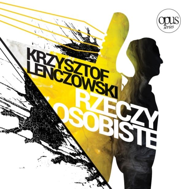 Krzysztof Lenczowski - rzeczy osobiste